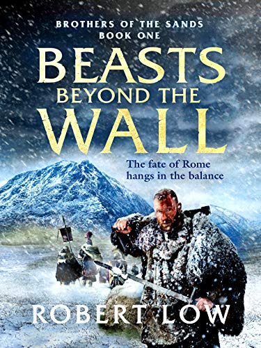 Beasts Beyond The Wall (Brothers Of The Sand Book 1) (English Edition)
