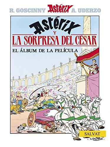 Asterix Spanish: LA Sorpresa Del Cesar par Albert Uderzo