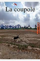 La coupole (French Edition) Versión Kindle