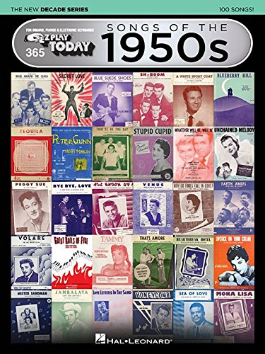 songs-of-the-1950s-the-new-decade-series-e-z-play-today-volume-365-e-z-play-today-the-new-decade