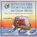 Atticus the Storyteller: 100 Stories from Greece, Vol. 2
