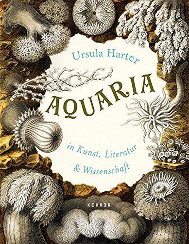 Aquaria: In Kunst, Literatur und Wissenschaft