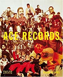 Ace Records: Labels Unlimited by David Stubbs (2008-01-15)