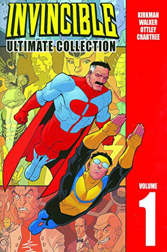 Invincible: The Ultimate Collection Volume 1: v. 1 (Invincible Ultimate Collection) por Robert Kirkman