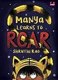Manya Learns to Roar (Children First)