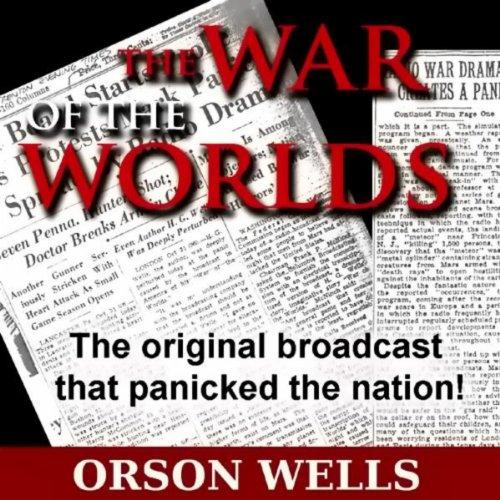 War Of The Worlds - Complete Original Radio Broadcast 10-30-1938