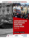 Hodder GCSE History for Edexcel: Superpower relations and the Cold War, 1941-91