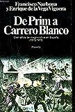 De Prim a Carrero Blanco: Cien años de magnicidios en España (1870-1973) (Colección Documento)