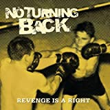Songtexte von No Turning Back - Revenge Is a Right