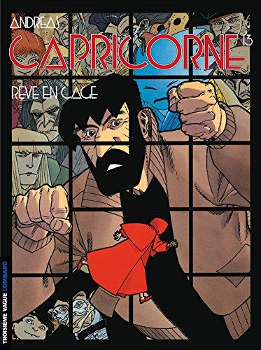 Capricorne - tome 13 - Rêve en cage