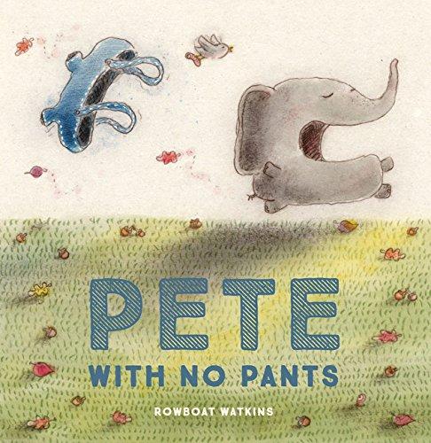 Pete with no pants par Rowboat Watkins