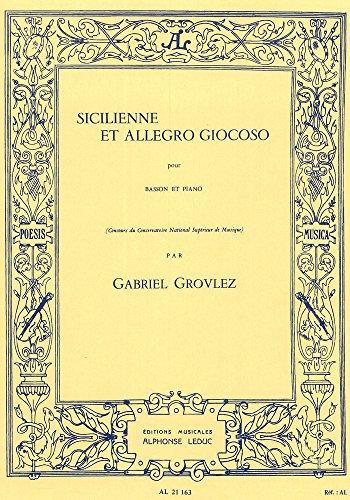SICILIENNE ET ALLEGRO GIOCOSO BASSON ET PIANO