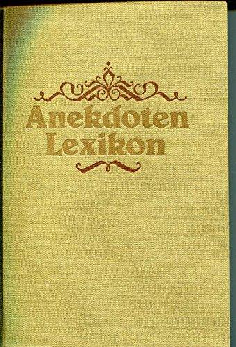 Anekdoten Lexikon - Mit Zeichnungen u. a. von Theodor Hosemann - Reprint der Ausgabe von 1843 in...