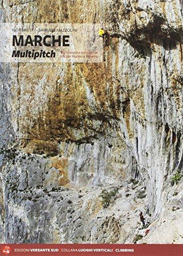 Marche multipitch. Vie classiche e moderne tra San Martino e Teramo