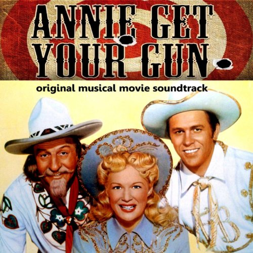 Annie Get Your Gun (Original Film Soundtrack) (Gun-filme)