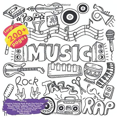 Creative Coloring Book Music Pop Rock Rap Jazz, Superhero, Spiral, Rainbow, Tunes, Roses, Indian, Reindeer, Lion, Flower, Creative, Train, Paris, ... Rock Rap Jazz and others Doodle Book, Band 1)