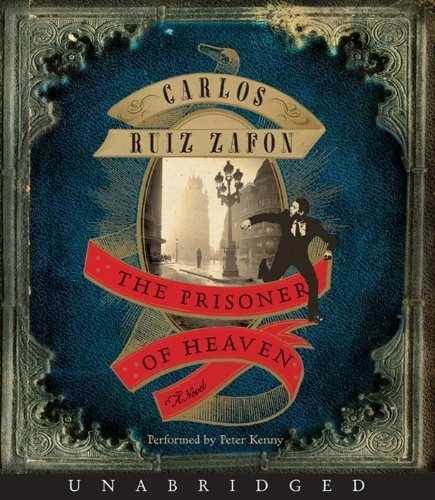 Prisoner of Heaven Unabridged CD, The by Carlos Ruiz Zafon (2012-07-10)
