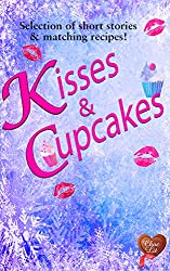 Kisses & Cupcakes (Choc Lit): Perfect indulgent treat (Choc Lit Love Match Selection Book 2)