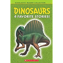 Scholastic Reader Collection Level 1: Reader Collection: Dinosaurs