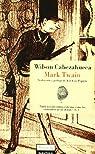 Wilson Cabezahueca par Twain