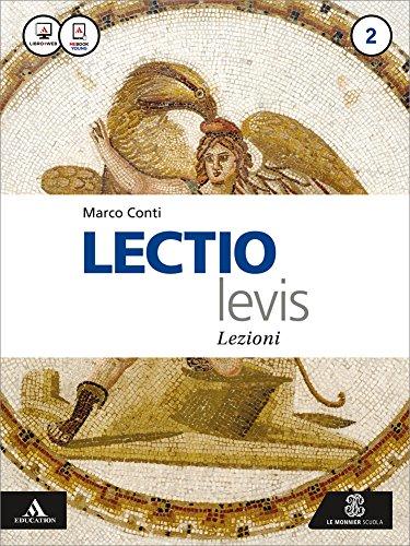 Lectio levis. Lezioni. Per i Licei e gli Ist. magistrali. Con e-book. Con espansione online: 2