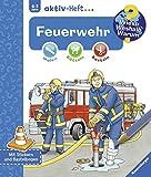 Feuerwehr (Wieso? Weshalb? Warum? aktiv-Heft)