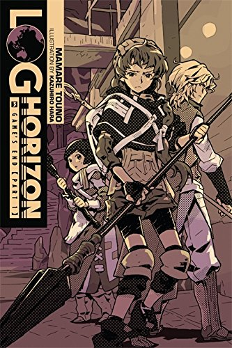 Log Horizon, Vol. 3 (light novel): Game's End, Part 1