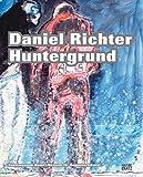 Daniel Richter - Huntergrund -