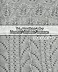 The Hand Book For Manual Machine Knit...