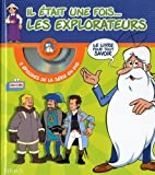 Il était une fois... les explorateurs : Avec 2 épisodes de la série en DVD : Les premiers explorateurs ; Magellan (1DVD)