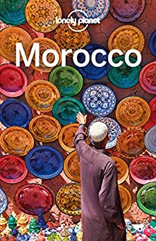 Lonely Planet Morocco (Travel Guide) von [Lonely Planet, Clammer, Paul, Bainbridge, James, Hardy, Paula, Ranger, Helen]