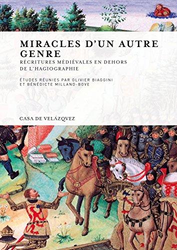 Miracles d'un autre genre : Réécritures médiévales en dehors de l'hagiographie