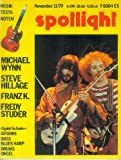 Spotlight Nr. 24 November 1979 (11/79) - Musik Tests Noten - Michael Wynn - Steve Hillage - Franz K. - Fredy Studer - Spiel-Schule: Folk-/Lead-Gitarre,Bass,Blues Harp,Drums,Orgel,Noten