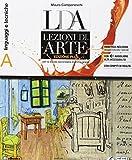 LDA. Lezioni d'arte. Ediz. plus. Per la Scuola media. Con e-book. Con espansione online. Con Libro: Quaderno per lo sviluppo delle competenze: A-B