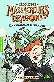 vengeance du dragon (La)   Mcmullan, Kate. Auteur