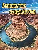 Accidentes Geográficos (Landforms) (Spanish Version) (Grade 2) (Ciencias de la tierra y del espacio / Science Readers: Content and Literacy)