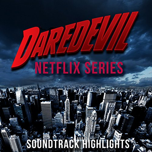 Daredevil (Netflix Series) Soundtrack Highlights