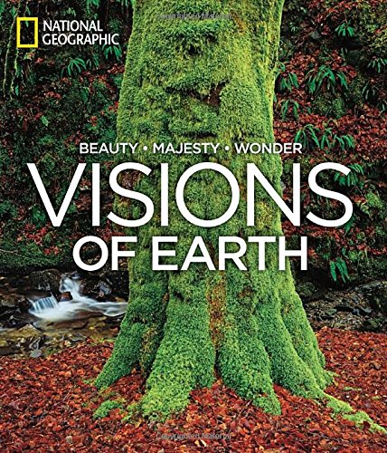Visions of Earth: Beauty, Majesty, Wonder
