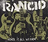 Rancid: Honor Is All We Know (Audio CD)