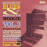 Barrelhouse, Blues & Boogie Woogie, Vol. 3