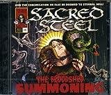 Sacred Steel: The Bloodshed Summoning (Audio CD)