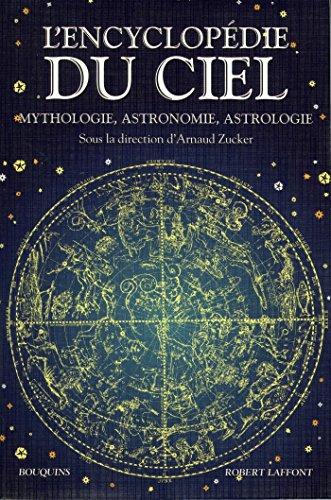 L'Encyclopédie du ciel par Arnaud ZUCKER