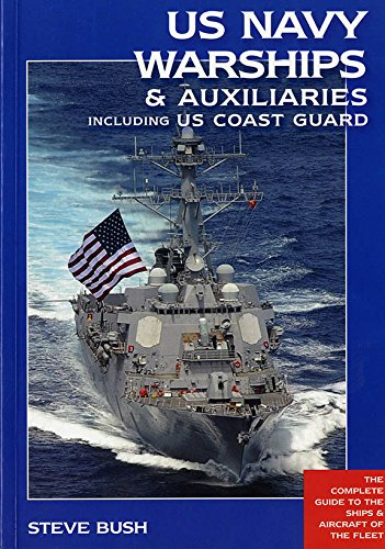 us-navy-warships-auxiliaries-including-us-coast-guard-the-complete-guide-to-the-ships-aircraft-of-th