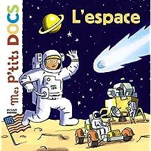 Mes P'tits Docs: L'espace