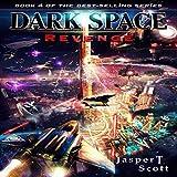 Revenge: Dark Space, Book 4