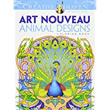 Creative Haven Art Nouveau Animal Designs Coloring Book (Creative Haven Coloring Books)