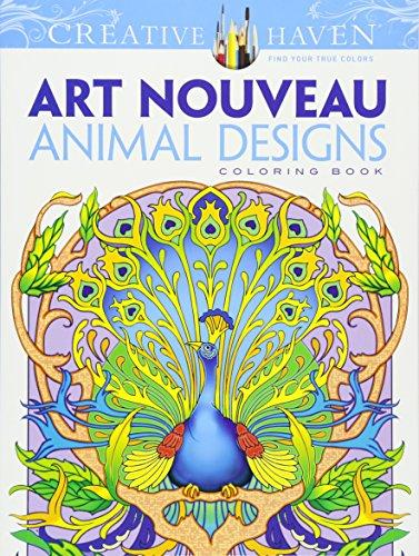 Creative Haven Art Nouveau Animal Designs Coloring Book (Creative Haven Coloring Books) par Marty Noble