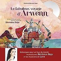 Le fabuleux voyage d'Arwenn par Charlotte Courtois
