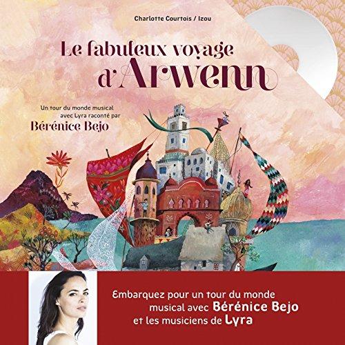 Le fabuleux voyage d'Arwenn : un tour du monde musical