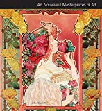Art Nouveau Masterpieces of Art by Julian Beecroft